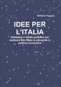 stefano Fugazzi Idee per l'Italia