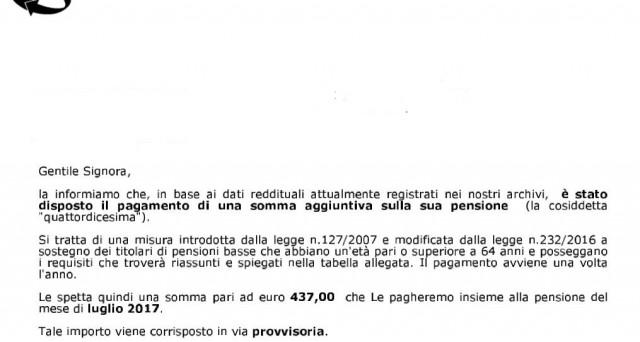 Il riconoscimento della quattordicesima pensione è  in via provvisoria: la lettera dell'Inps mette in allerta sulla possibilità di restituzione della somma aggiuntiva sull'assegno di luglio.