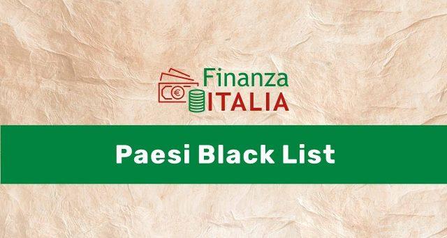 L'imposta del 12,50% sulle rendite finanziarie dei titoli di stato esteri non riguarda i Paesi inseriti nella black list. L'elenco viene aggiornato ogni anno dal Ministero.