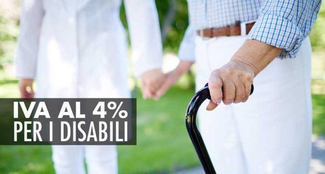Per i disabili il diritto all'Iva agevolata al 4% e alle detrazioni al 19% deve essere confermata dal possesso di determinati requisiti certificati dalle strutture sanitarie.