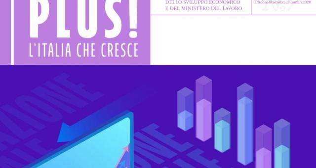 È online l'edizione ottobre – dicembre di PLUS, il magazine del Ministero dello Sviluppo Economico.