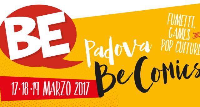Ecco le info sul prezzo dei biglietti e abbonamenti con eventuali riduzioni, gli orari e programma festival del fumetto ovvero del  Be Comics che si terrà a Padova dal 17 al 19 marzo 2017.