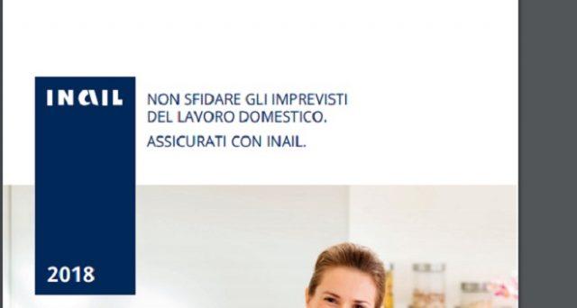 Polizza assicurativa Inail 2018 per le casalinghe e non: ecco le caratteristiche e chi è obbligato, oggi 31 scadenza assicurazione infortuni domestici.