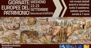 Ecco le principali info sulle Giornate Europee del Patrimonio del 22-23 settembre 2018 a Napoli, Roma e Milano e quelle sulle aperture serali ad 1 euro.