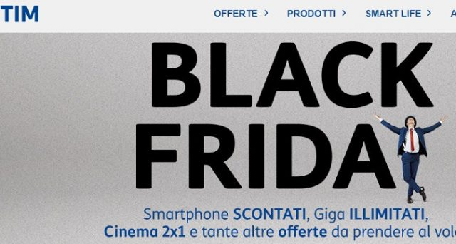Ecco le super offerte TIM per il Black Friday 2018: giga illimitati, cinema 2x1 e tanti smartphone in super sconto, info e costi.