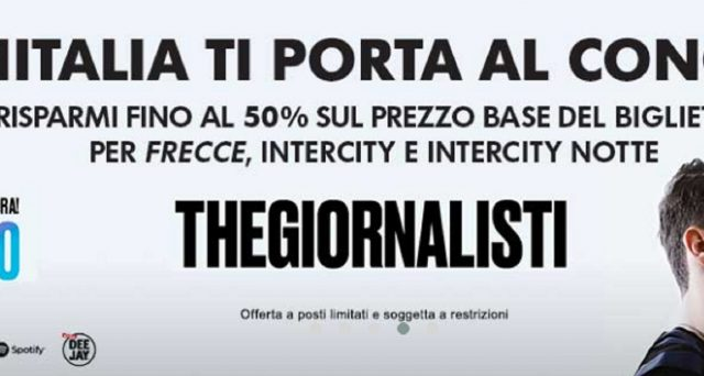 Succulente offerte fino al 50% sui treni Trenitalia per io concerto dei The Giornalisti: le info.