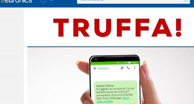Euronics invita gli utenti a prestare attenzione ad un sms che comunica che si è vinto un premio: è una truffa. Le info e le offerte del momento della catena di elettrodomestici.