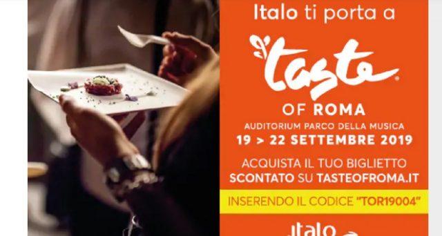 Dal 19 al 22 settembre a Roma ci sarà l'evento più goloso della Capitale. Parliamo del Taste of Roma e grazie a Italo Treno si avranno prezzi scontati.