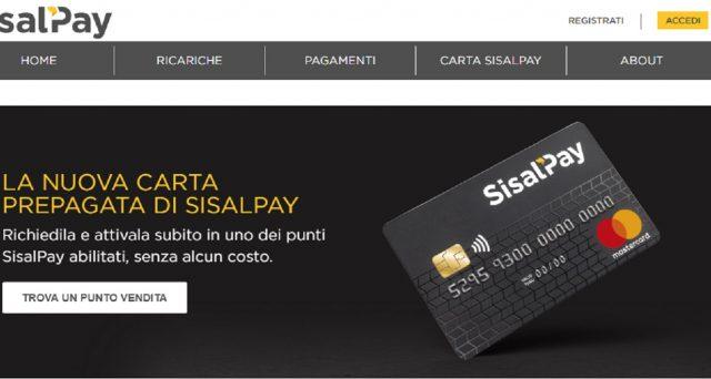 La novità del momento è il lancio di SisalPay, la carta prepagata Mastercard dotata di Iban  e che non impone l'apertura di un conto corrente.
