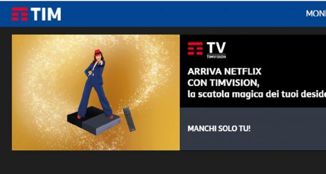 Arriva il connubio tra TimVision e Netflix con una magica offerta: ecco i costi.