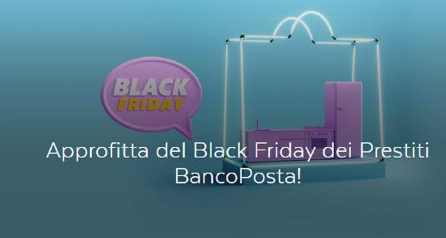 Approfitta del Black Friday dei Prestiti BancoPosta: ecco la promozione in corso lanciata proprio oggi da Poste Italiane.