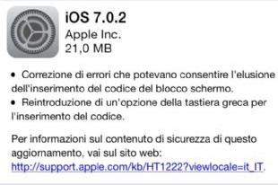 Ultimamente di iOS 7 se ne parla più per i bug che per lo stile minimalista di Jony Ive: tra quelli più pericolosi, figura il problema relativo alla sicurezza. Con pochi e semplici passaggi, infatti, si poteva facilmente accedere alle informazioni private dell'utente. Per risolvere questo problema, Apple ha appena rilasciato iOS 7.0.2 per tutti i dispositivi compatibili con iOS 7, che ottimizza anche un'app legata alla fotocamera.