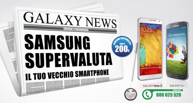 Samsung lancia un'interessante promozione, supervalutando il tuo smartphone usato fino a 200 euro per chi acquista un Galaxy S4 o un Galaxy Note 3. Un'offerta imperdibile, valida fino al 23 febbraio 2014. Scopriamola più nel dettaglio.