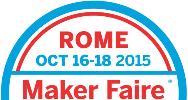 Dal 16 al 18 ottobre a Roma si terrà la Maker Faire 2015: porte aperte all'innovazione digitale e all'artigianato tecnologico.