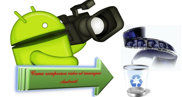 Come recuperare foto e video cancellati su Android: le migliori app