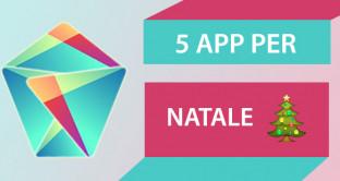 5 app per un Natale social, ecco le migliori applicazioni da usare durante le feste